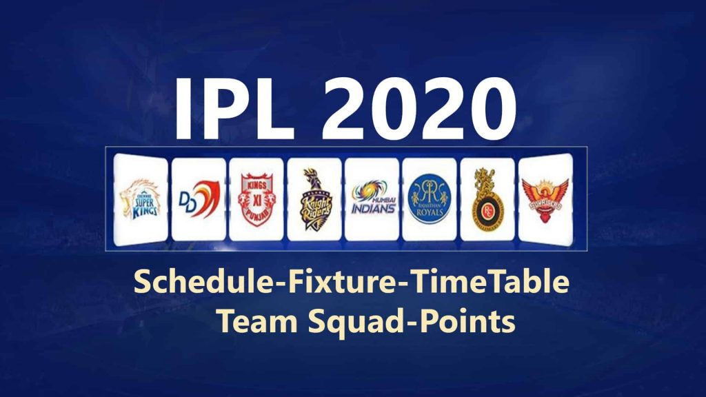 ipl-2020-schedule-fixture-timetable-date-teamsquad-pointstable