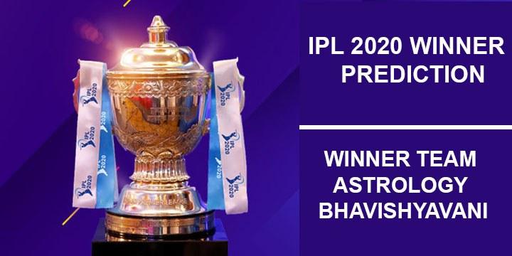 Dream11 IPL 2020 All Match Prediction  – Best Winner Team Astrology Bhavishyavani