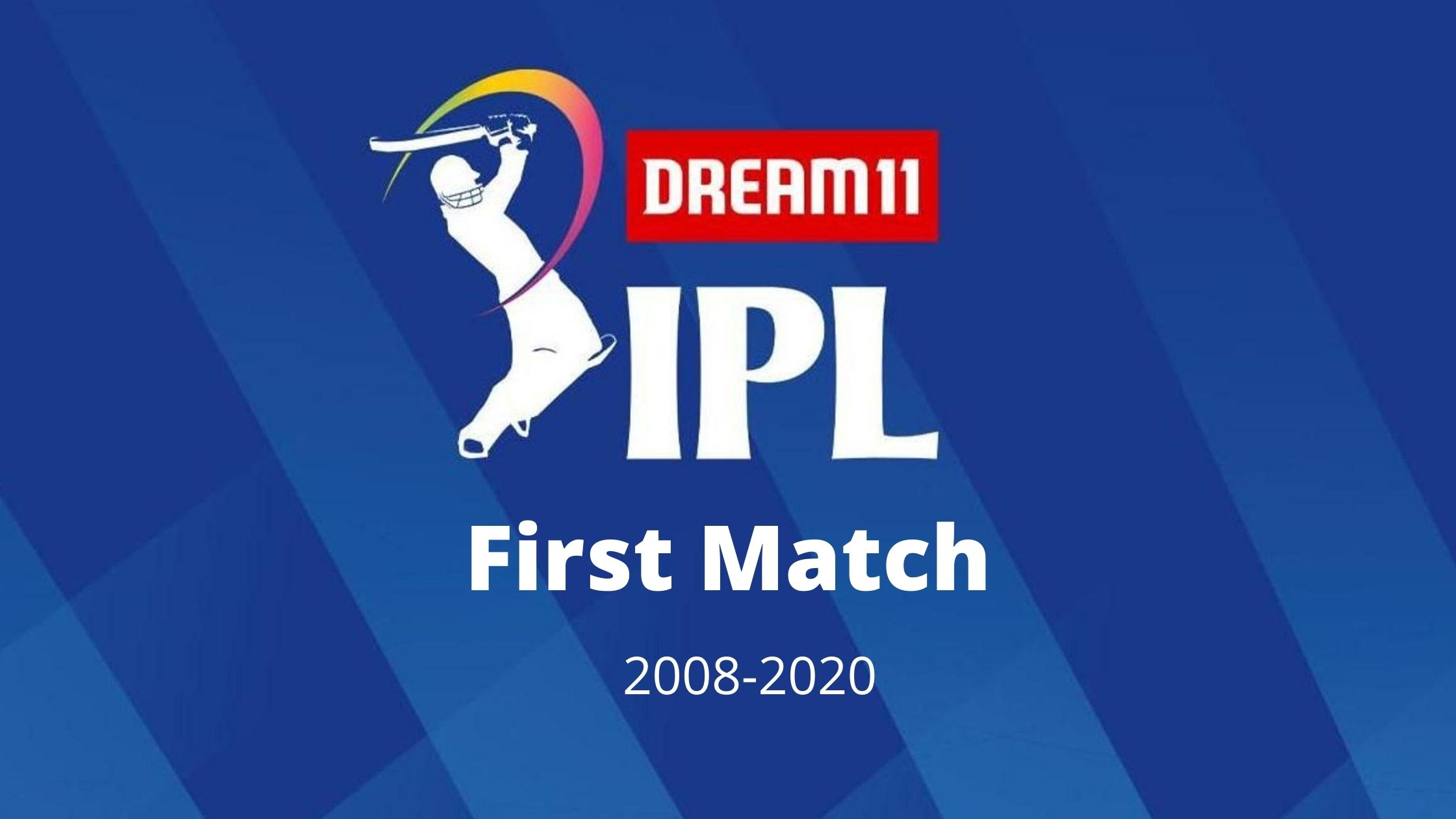 IPL 2020 first match