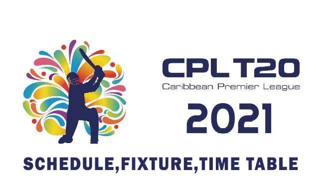 cpl schedule fixture timetable 2021, CPL 2021 schedule fixture