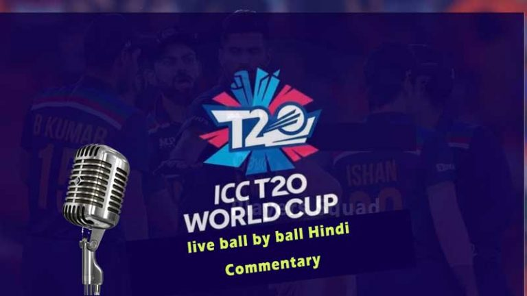 Live Hindi Commentary and Television Broadcast for ICC T20 World Cup 2021 (Free)