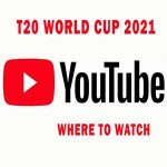 Online-Watch-the-ICC-T20-Cricket-World-Cup-2021-live-on-Youtube