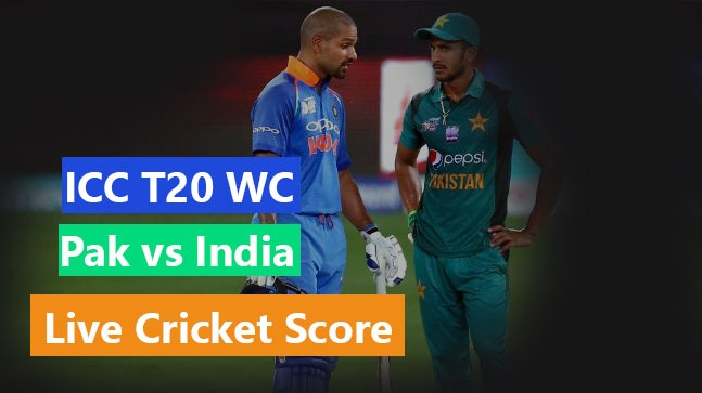 Pakistan vs India Live Cricket Streaming Score ball by Ball – T20 World Cup 2021: Pak vs India Live  Match Streaming World T20 Details