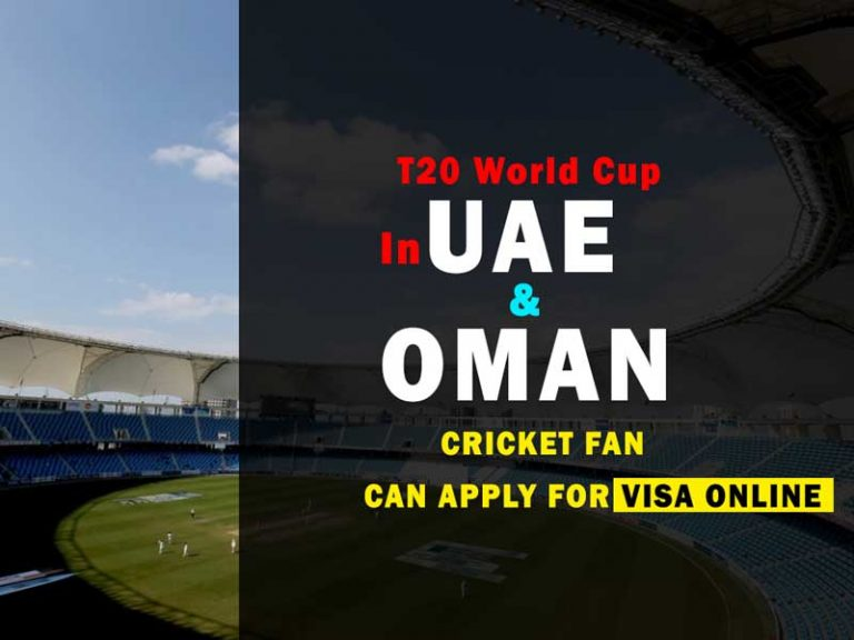 ICC T20 Cricket World Cup 2021 Visa Application – For UAE & Oman