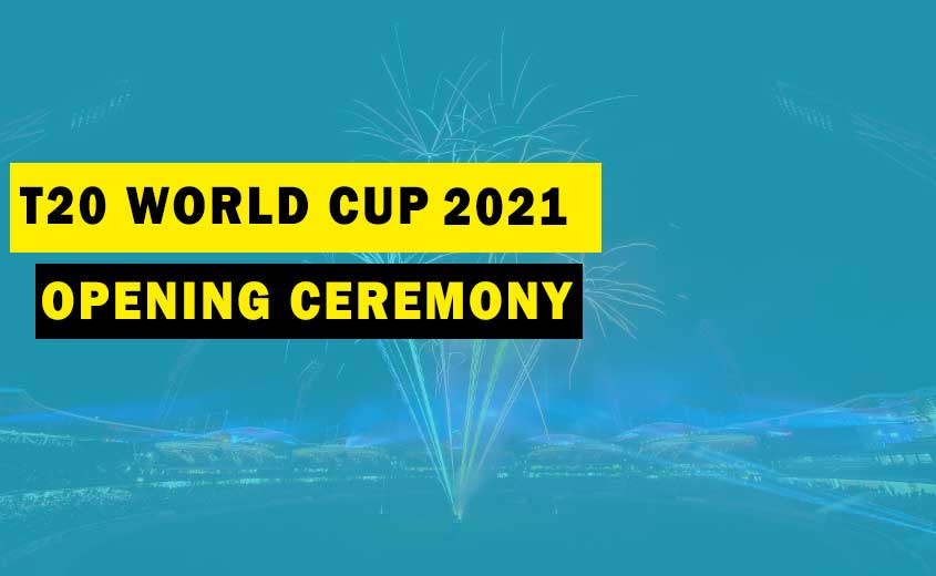 ICC T20 World Cup 2021 Opening Ceremony Live
