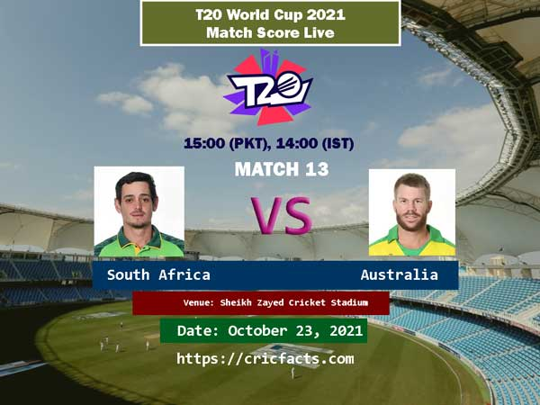 South Africa vs Australia Live Score 13th T20 World Cup Match Live Streaming