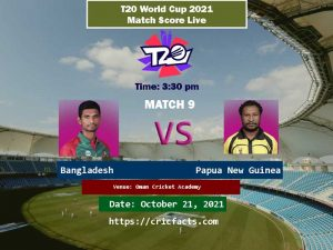 Bangladesh-vs-Papua-New-Guinea-Live-Score-9th-T20-World-Cup-21st-October-2021-Match-Live-Streaming