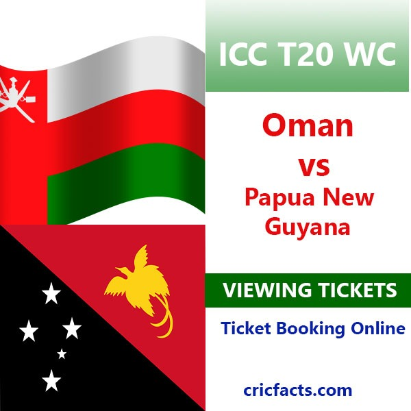 Book Oman vs Papua New Guinea First Match Tickets – 17 October 2021 {ICC T20 World Cup}
