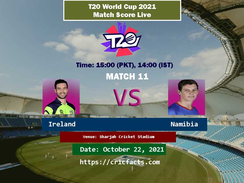 Namibia vs Ireland Live Score ICC T20 World Cup 11th Match Live Streaming
