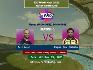 Scotland vs Papua New Guinea Live Score 5th T20 World Cup Match Live Streaming