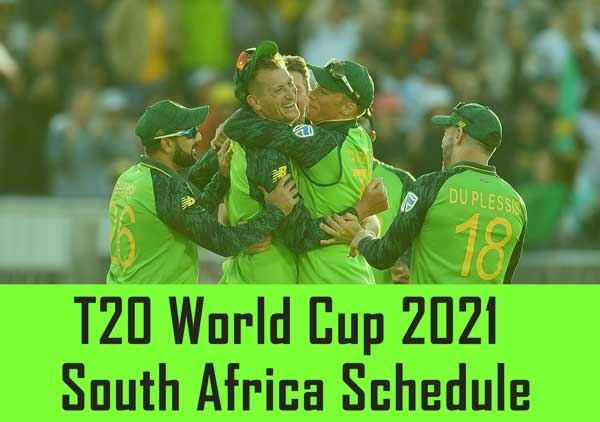 ICC Men's T20 World Cup 2021 South Africa Schedule