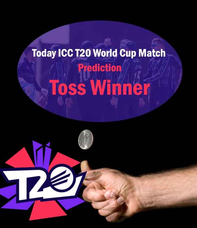 Today ICC T20 World Cup Match 2021 Prediction: Today T20 World Cup Match Toss Winner भविष्यवाणी