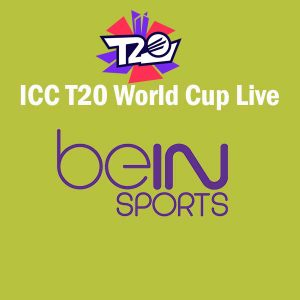 BeIN Sports Live Streaming World Cup T20 2021