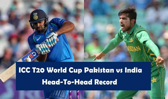 ICC T20 World Cup Pakistan vs India Head-To-Head Record