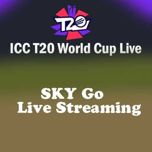 Sky Go Live Score & Streaming on Official TV Channel: