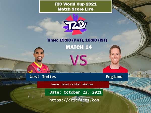 England vs West Indies Live Score 14th ICC T20 World Cup 2021 Match Live Streaming